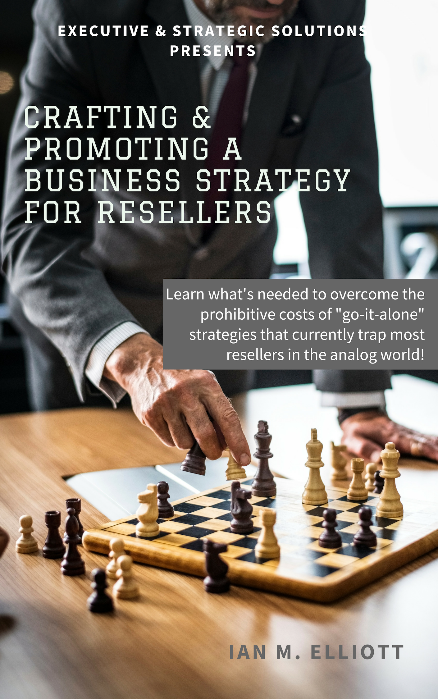 Book 6 - Crafting & Promoting the Resellers Business Strategy